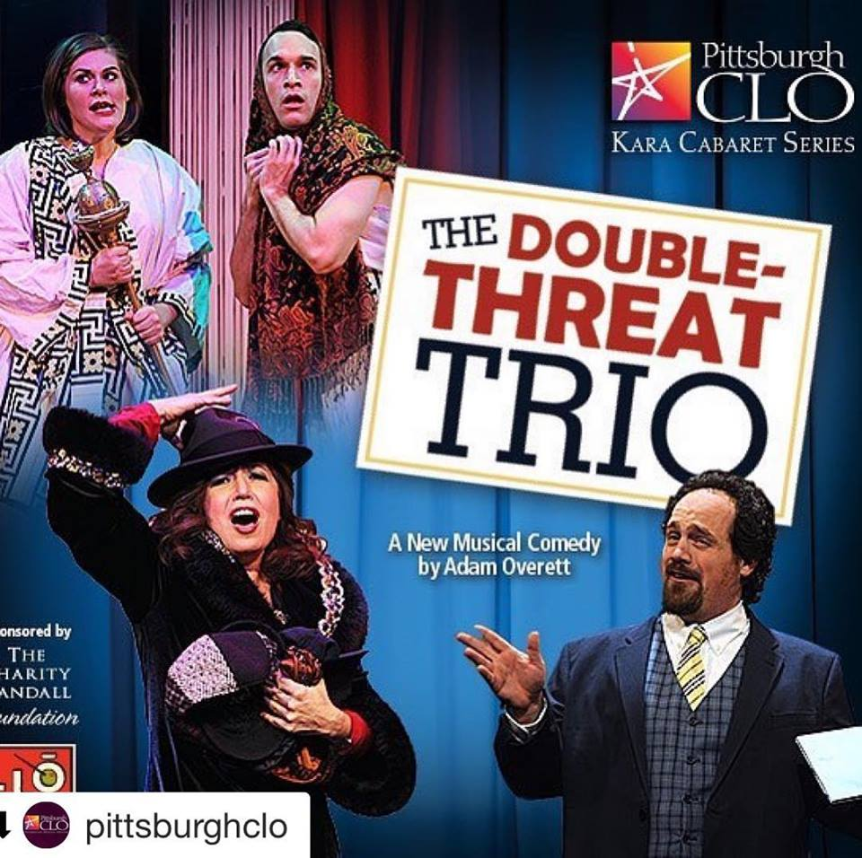 FEB 21, 2019 – THE DOUBLE-THREAT TRIO world premiere at Pittsburgh CLO!